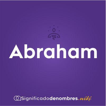 Significado del nombre Abraham
