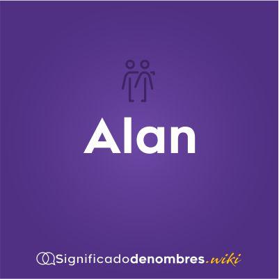 Significado del nombre Alan