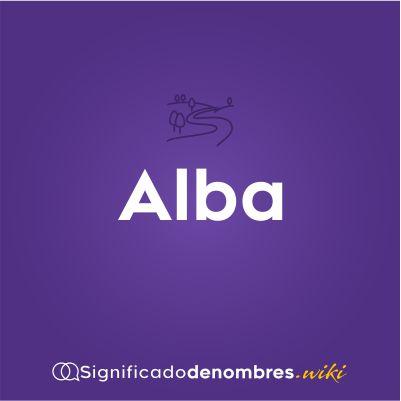 Significado del nombre Alba