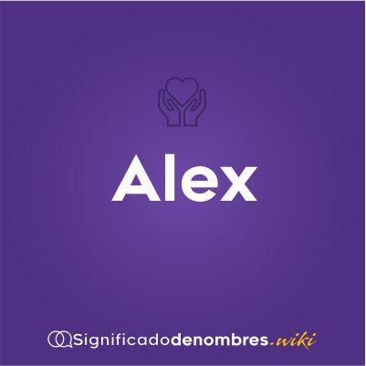 Significado del nombre Alex