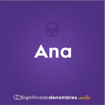 Significado del nombre Ana