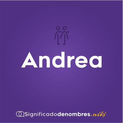 Significado del nombre Andrea