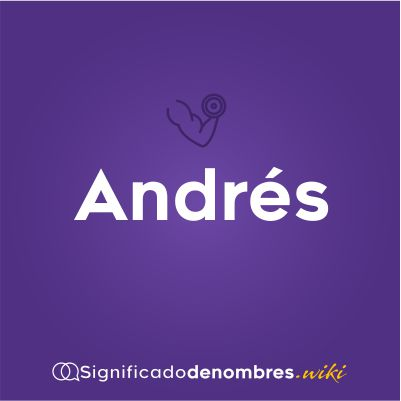 Significado del nombres Andres
