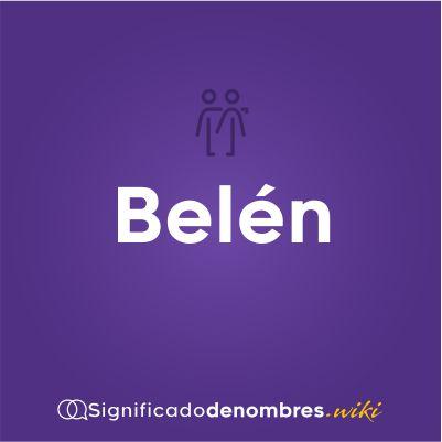 Significado del nombre Belen