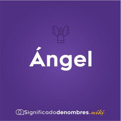 Significado del nombre Angel